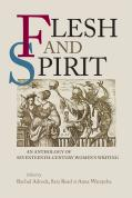 Flesh and Spirit: An Anthology of Seventeenth-century Women's Writing